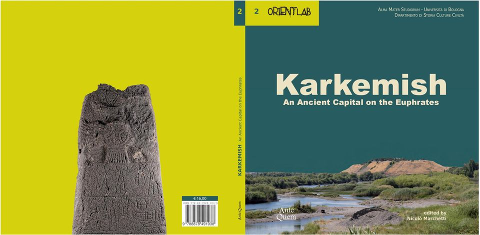 KARKEMISH An Ancient Capital on the Euphrates Karkemish