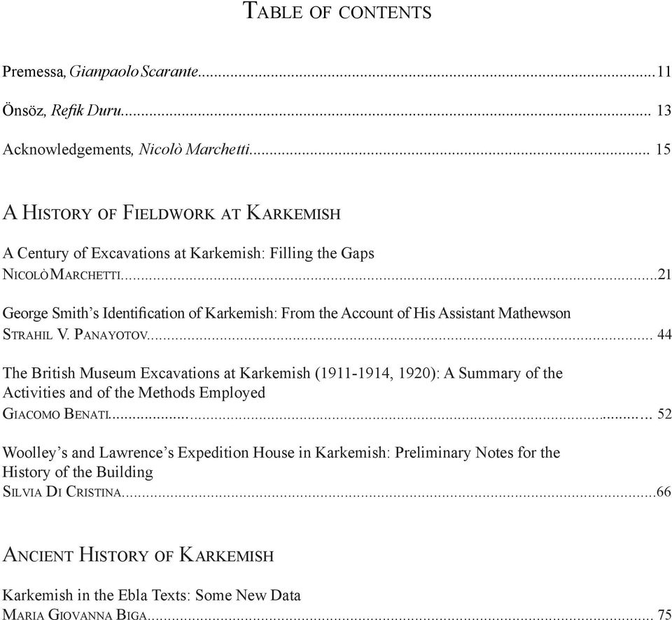 ..21 George Smith s Identification of Karkemish: From the Account of His Assistant Mathewson strahil V. PanayoToV.
