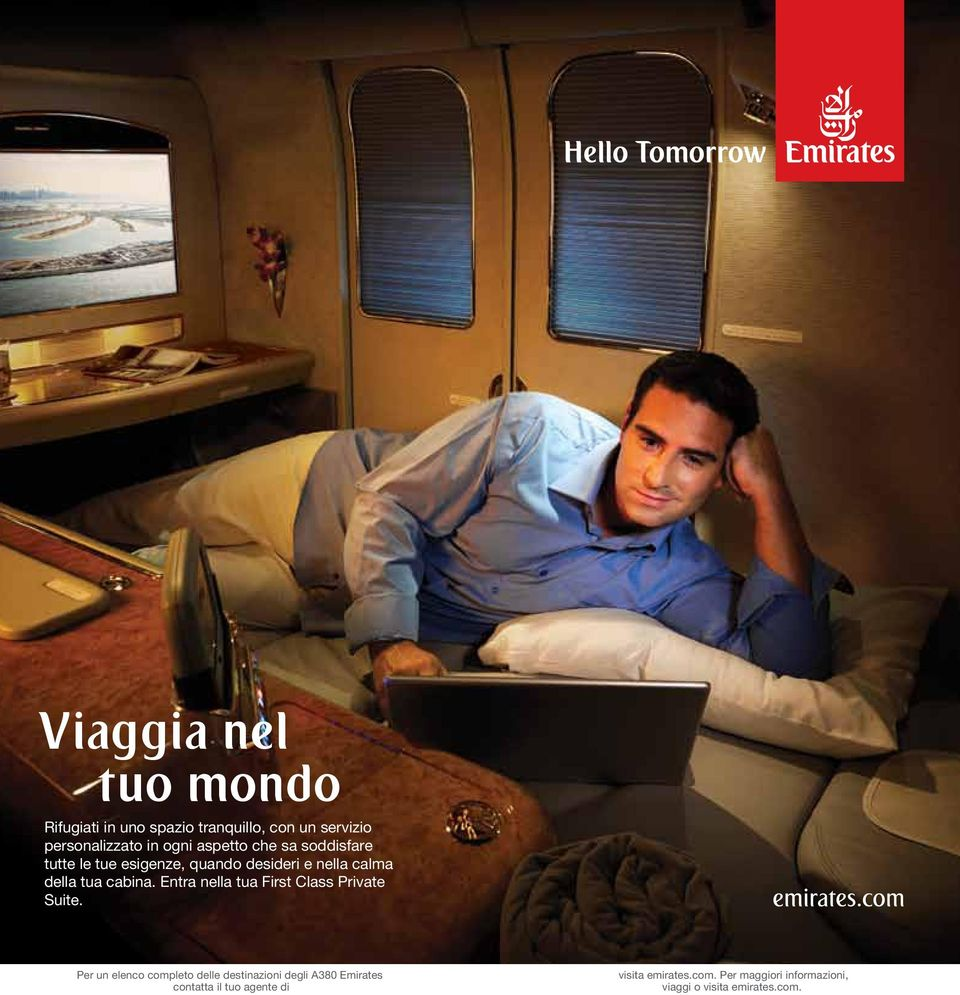 Entra nella tua First Class Private Suite.