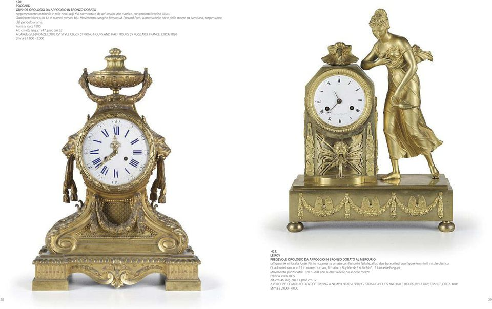 cm 66, larg. cm 47, prof. cm 22 A LARGE GILT-BRONZE LOUIS XVI STYLE CLOCK STRIKING HOURS AND HALF HOURS BY POCCARD, FRANCE, CIRCA 1880 Stima 1.000-2.000 421.