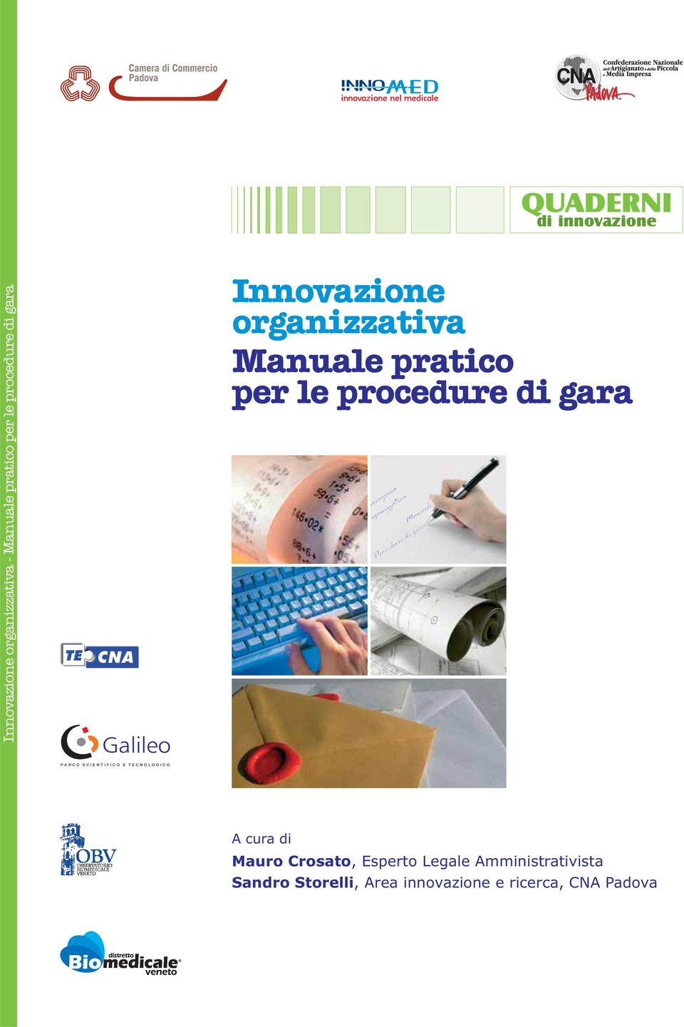 Manuale pratico per le procedure di gara Manuale Procedure di gara A cura di Mauro