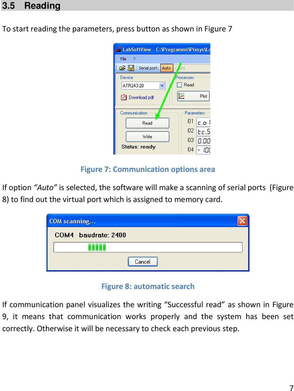 card. Figure 8: automatic search If communication panel visualizes the writing Successful read as shown in Figure 9, it means that