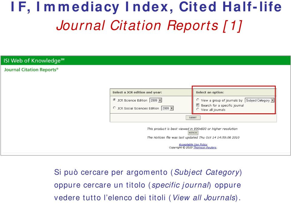 Category) oppure cercare un titolo (specific journal)