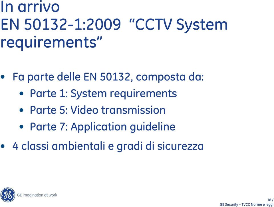 Parte 5: Video transmission Parte 7: Application guideline