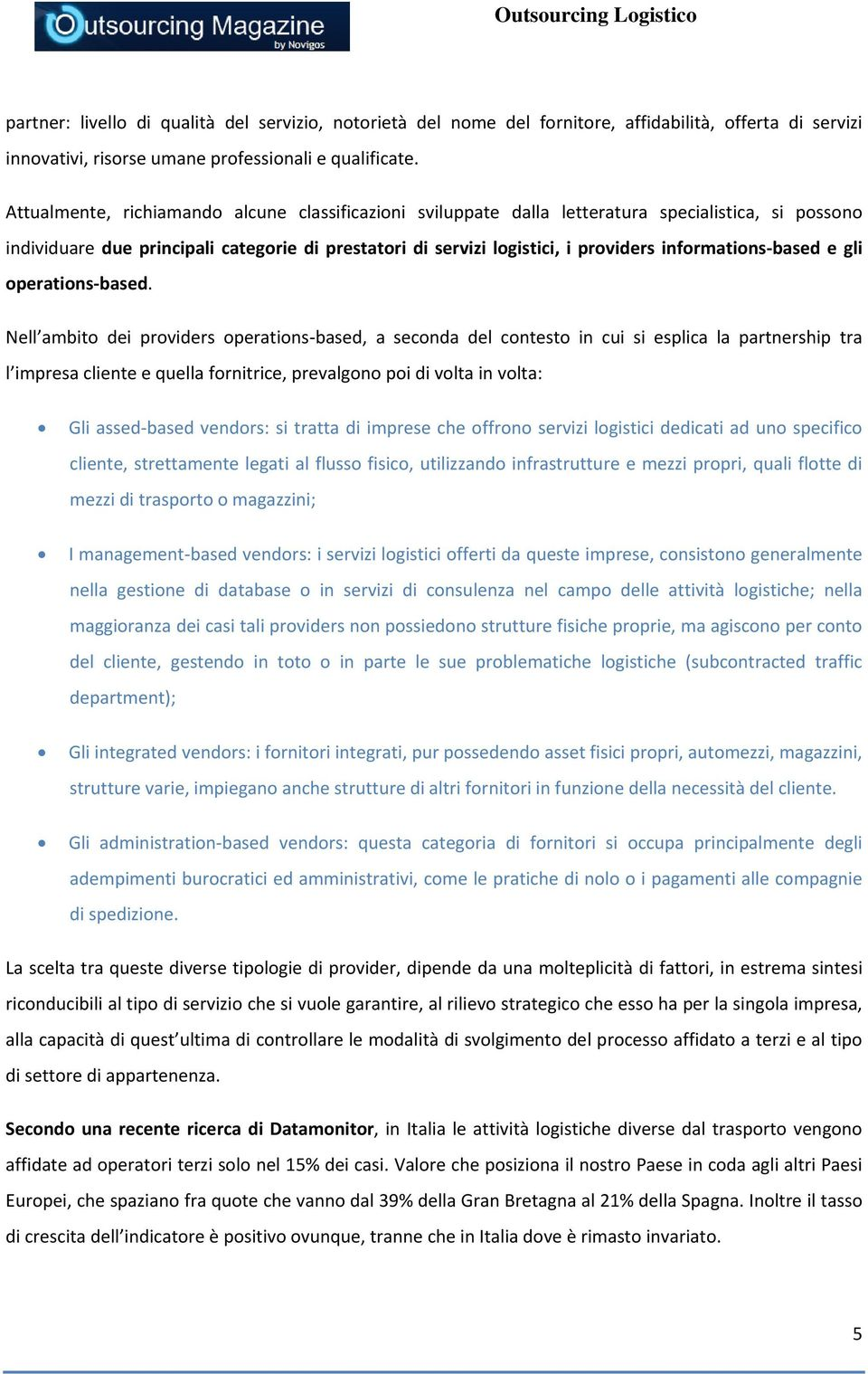 informations based e gli operations based.