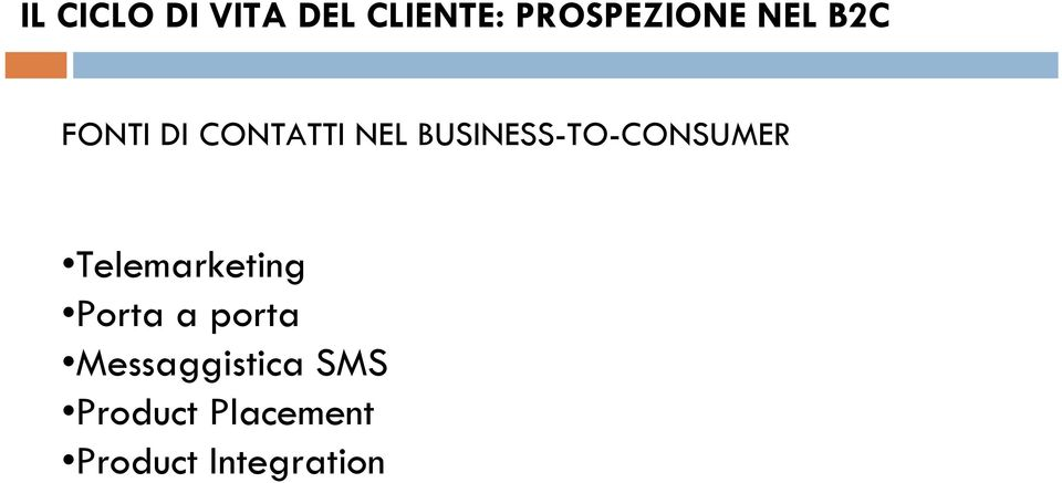 BUSINESS-TO-CONSUMER Telemarketing Porta a