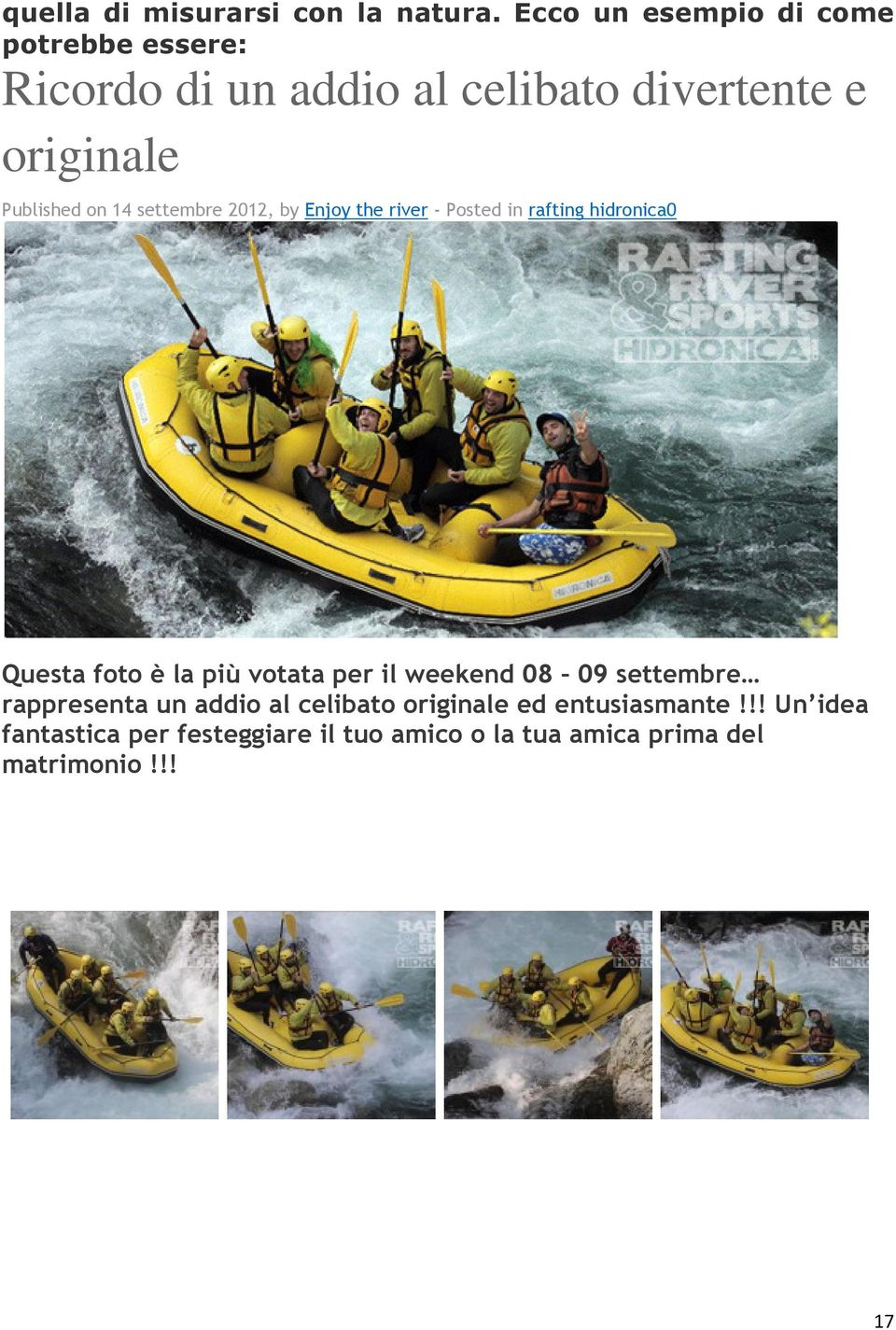 on 14 settembre 2012, by Enjoy the river - Posted in rafting hidronica0 Questa foto è la più votata per