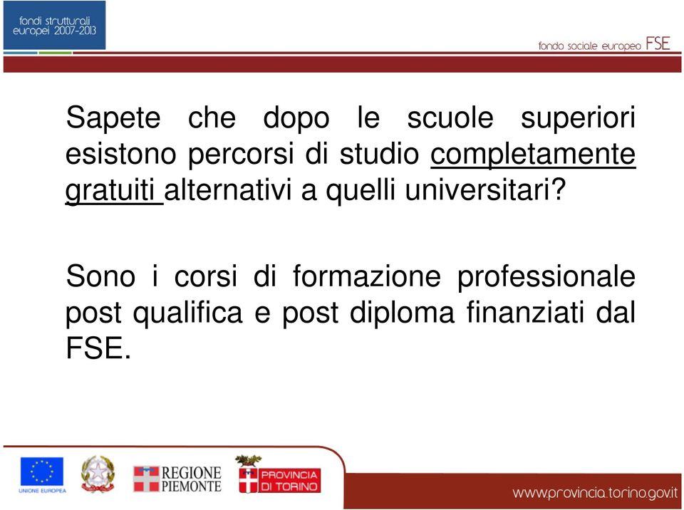 alternativi a quelli universitari?