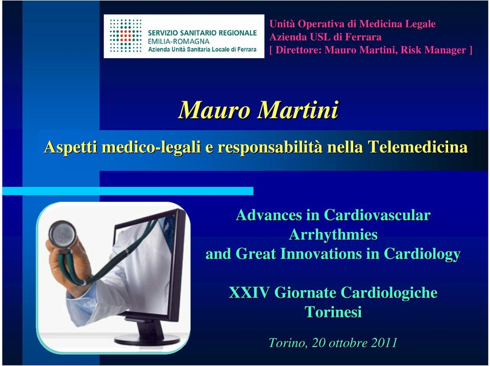 nella Telemedicina Advances in Cardiovascular Arrhythmies and Great