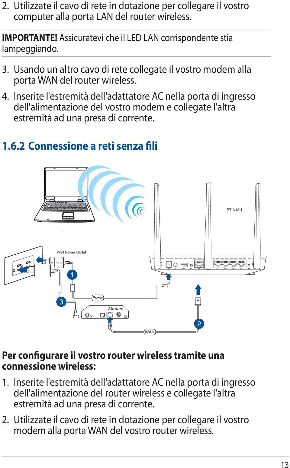 Manuale utente rt n18u router wireless 2 4ghz 600mbps ad - Porta wan router ...