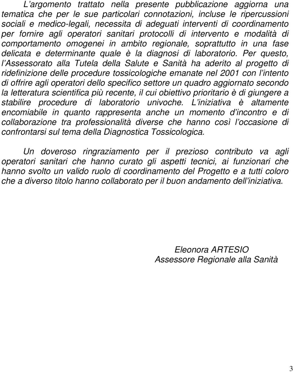 diagnosi di laboratorio.
