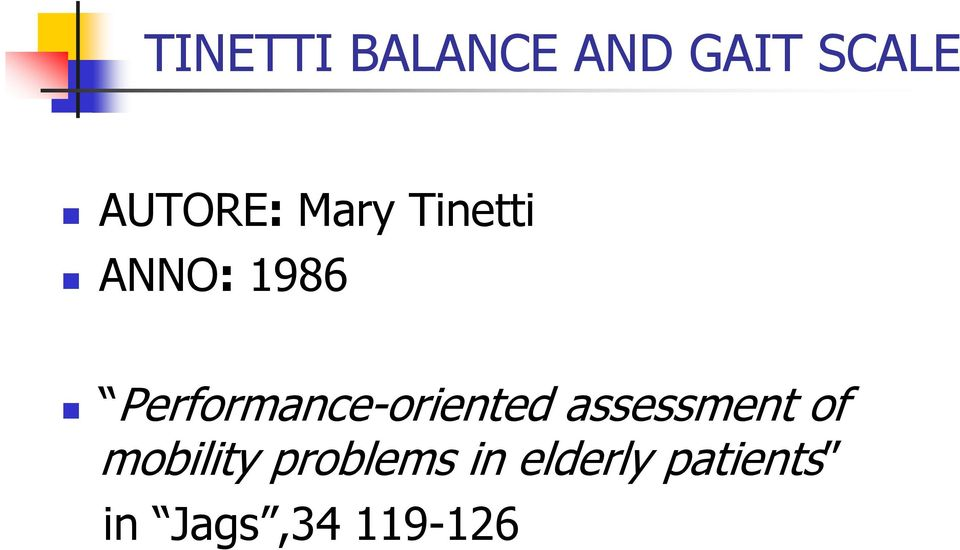 Performance-oriented assessment of