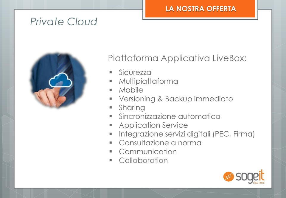 Sharing Sincronizzazione automatica Application Service Integrazione
