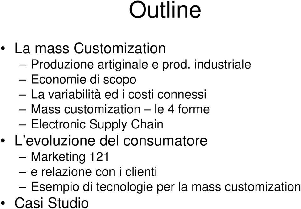 customization le 4 forme Electronic Supply Chain L evoluzione del