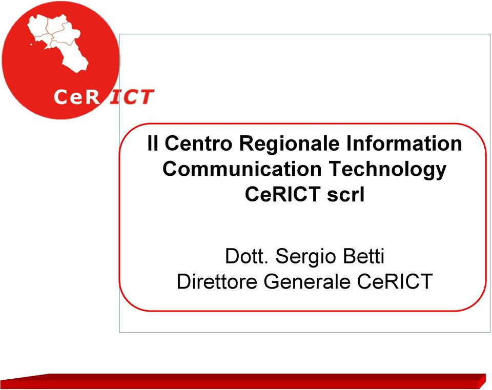 Technology CeRICT scrl Dott.
