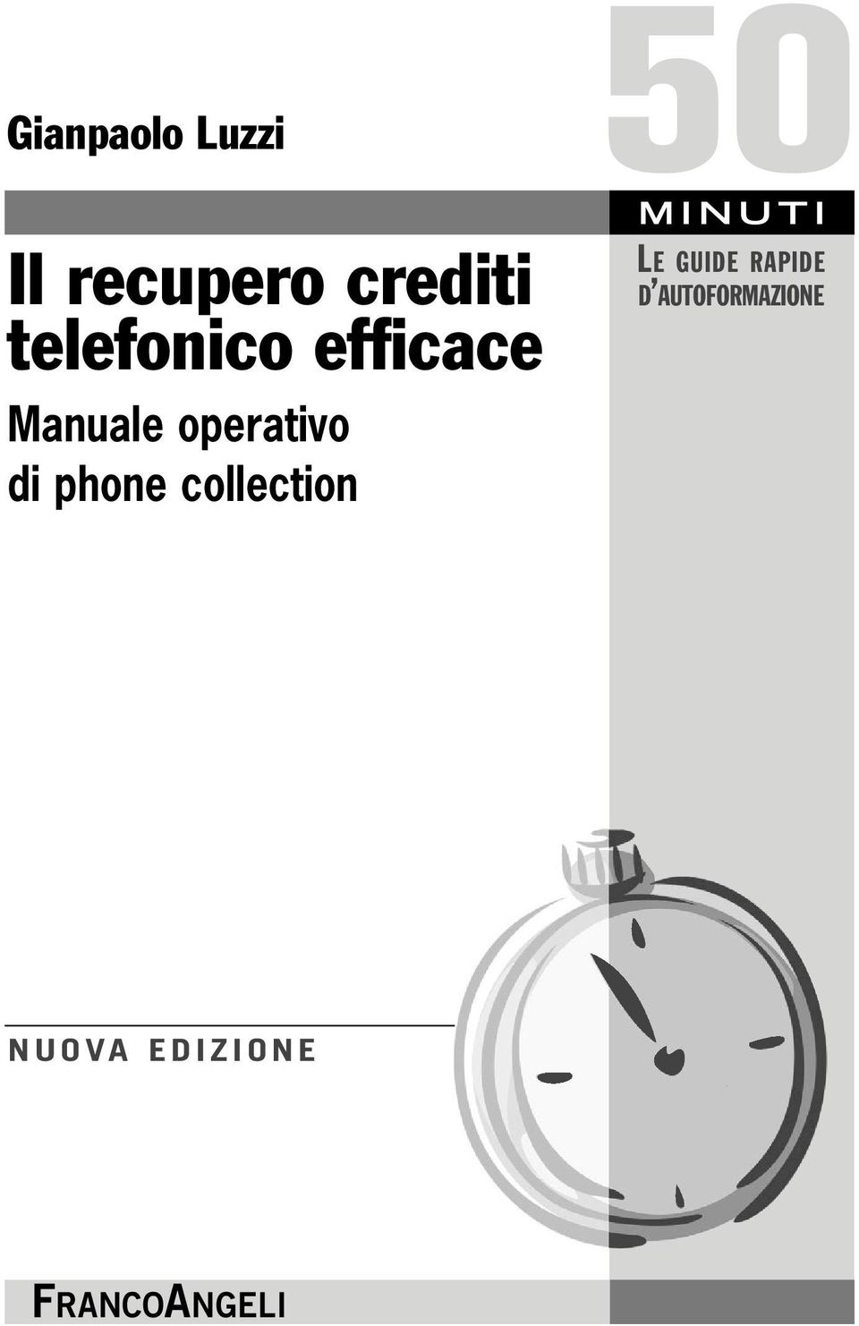 phone collection 50 MINUTI LE GUIDE