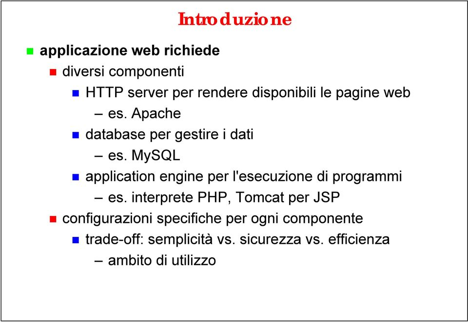 MySQL application engine per l'esecuzione di programmi es.