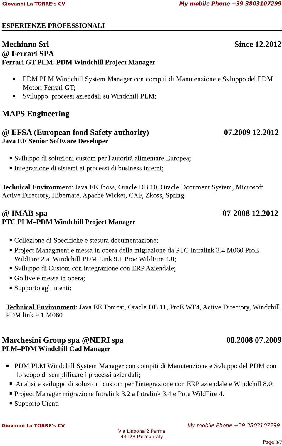 Windchill PLM; MAPS Engineering @ EFSA (European food Safety authority) 07.2009 12.