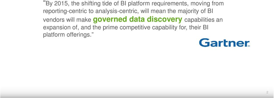 vendors will make governed data discovery capabilities an expansion