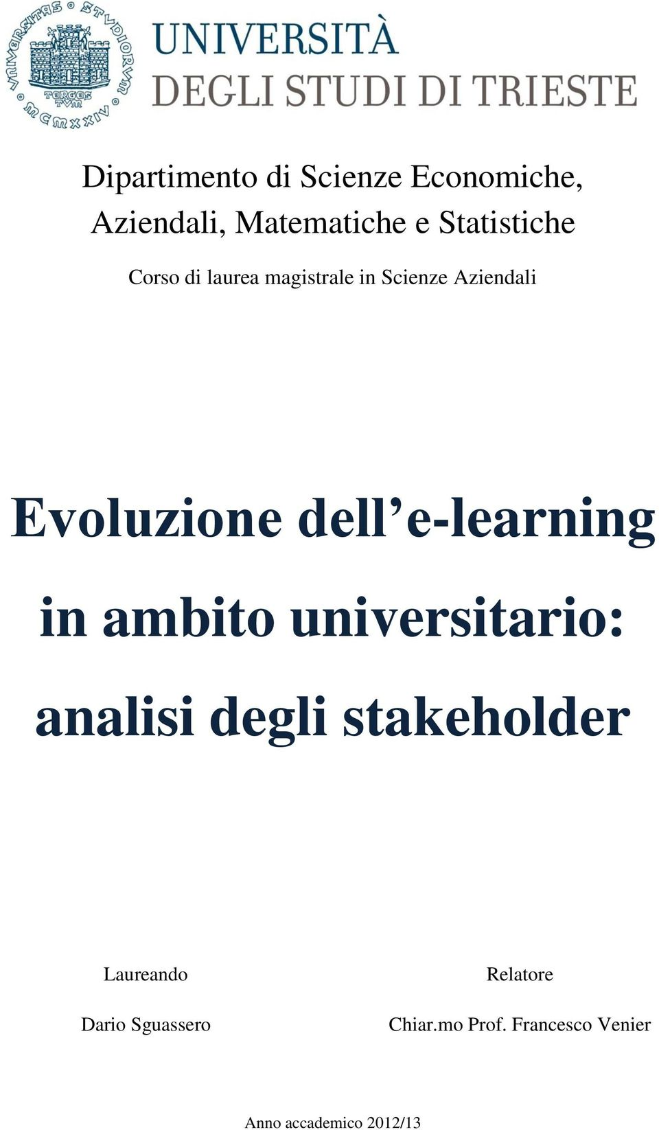 e-learning in ambito universitario: analisi degli stakeholder Laureando