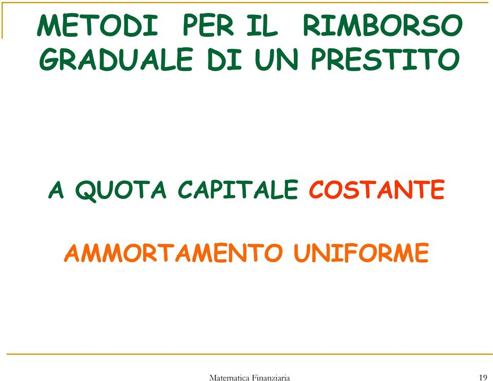 QUOTA CAPITALE COSTANTE