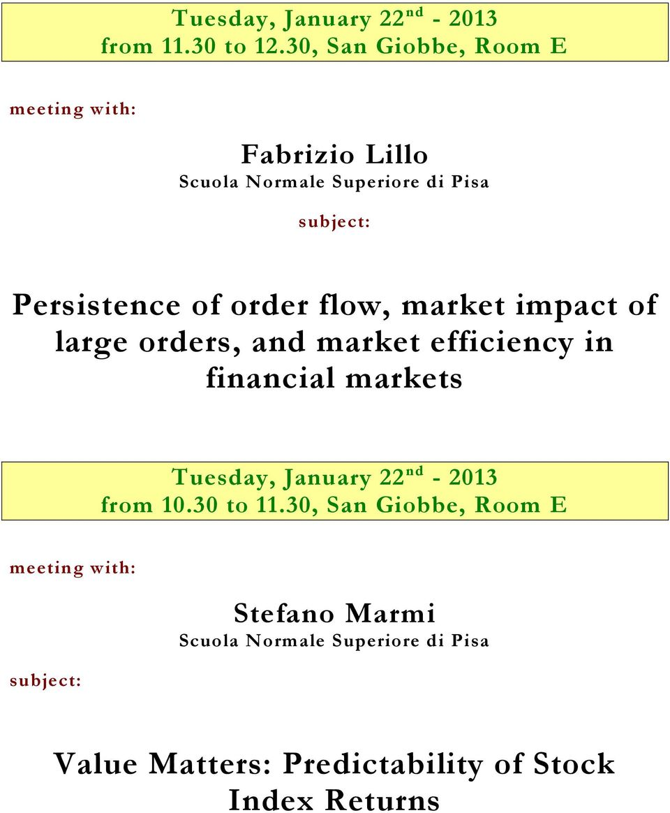 flow, market impact of large orders, and market efficiency in financial markets Tuesday, January
