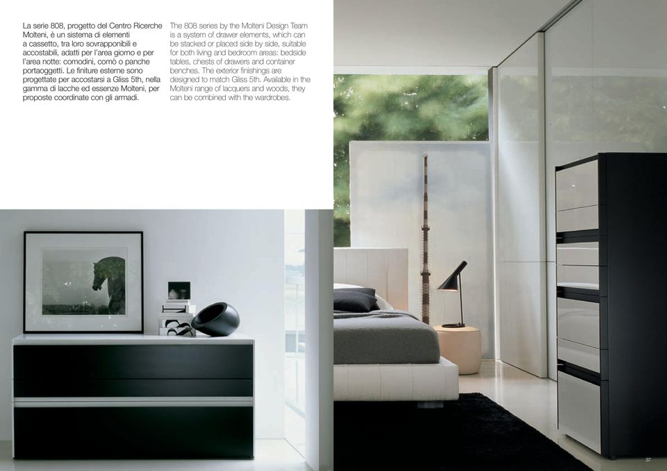 The 808 series by the Molteni Design Team is a system of drawer elements, which can be stacked or placed side by side, suitable for both living and bedroom areas: bedside tables,