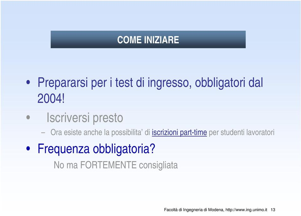 part-time per studenti lavoratori Frequenza obbligatoria?