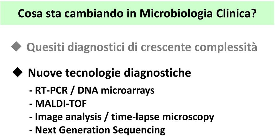 tecnologie diagnostiche - RT-PCR / DNA microarrays