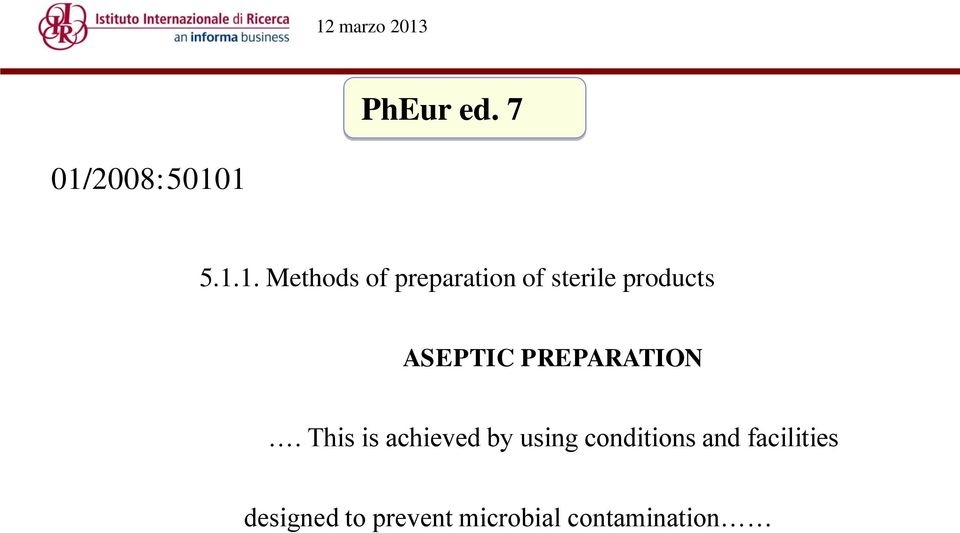 1 5.1.1. Methods of preparation of sterile