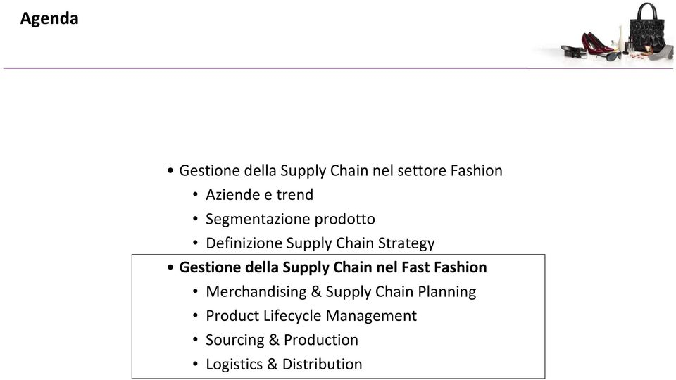 Supply Chain nel Fast Fashion Merchandising & Supply Chain Planning