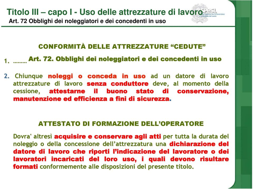 ed efficienza a fini di sicurezza.