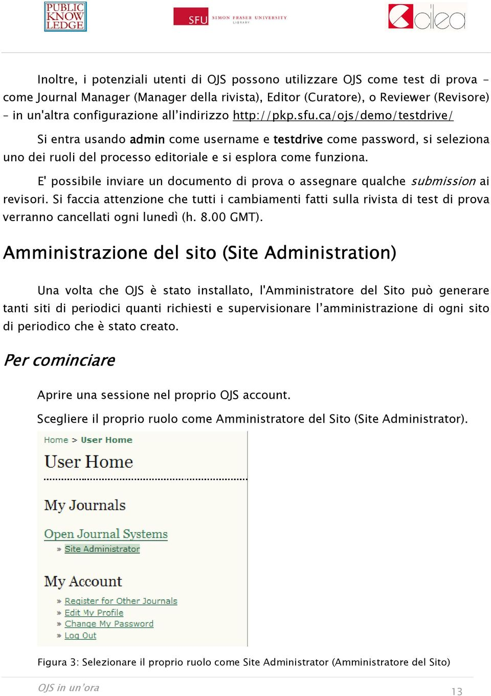E' possibile inviare un documento di prova o assegnare qualche submission ai revisori.