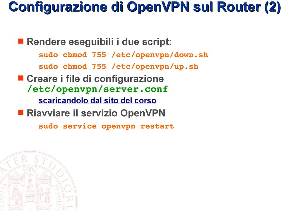 sh sudo chmod 755 /etc/openvpn/up.