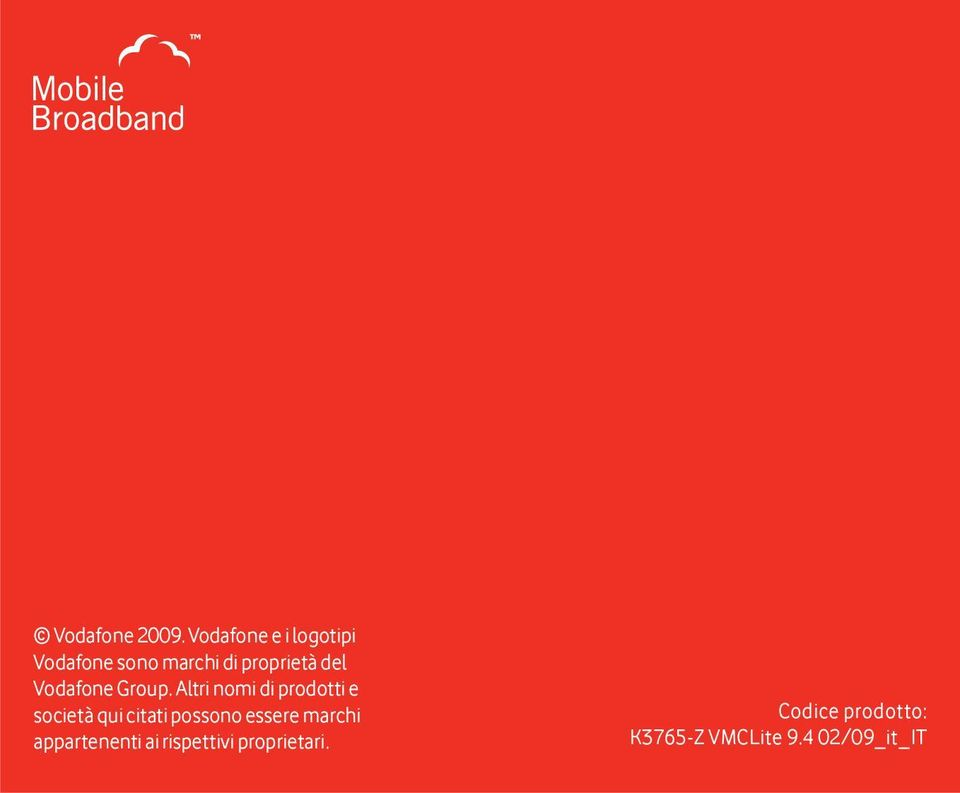 Vodafone Group.