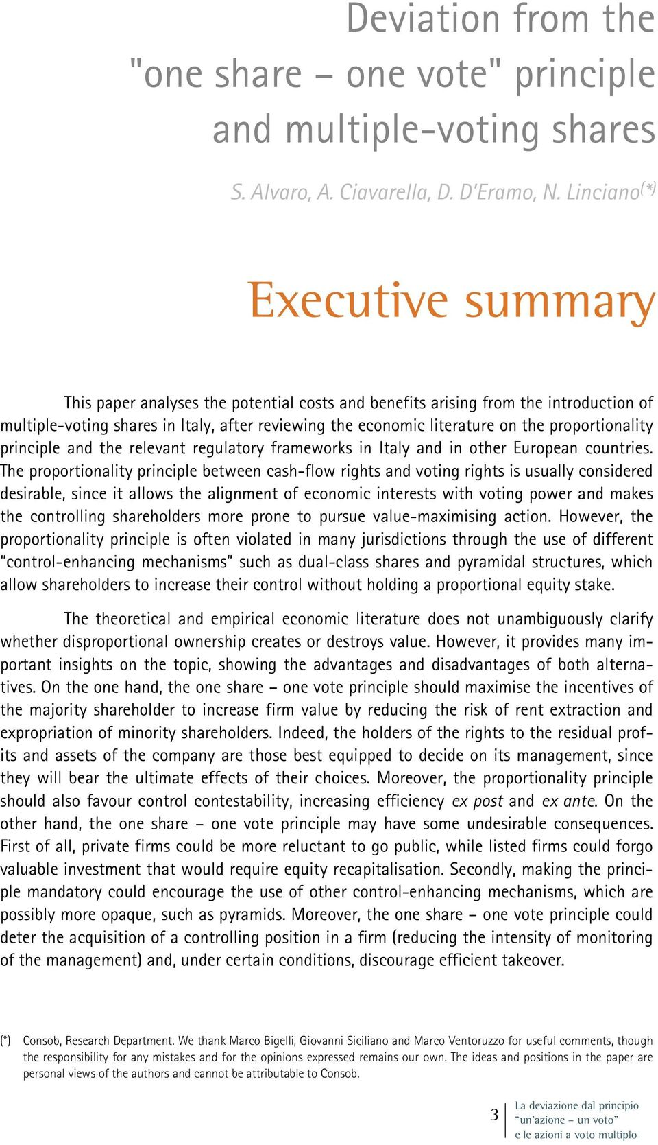 proportionality principle and the relevant regulatory frameworks in Italy and in other European countries.