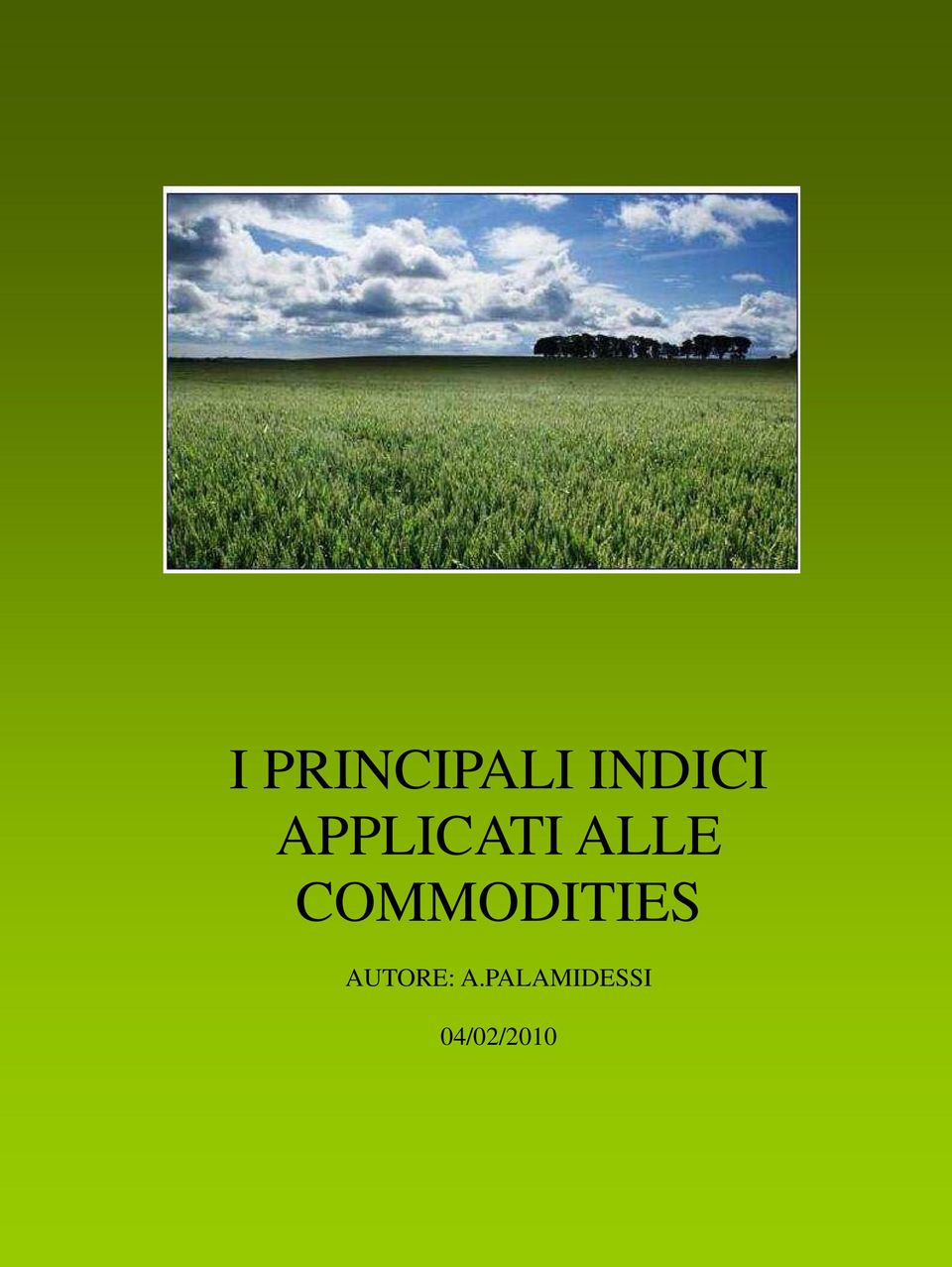 COMMODITIES AUTORE: