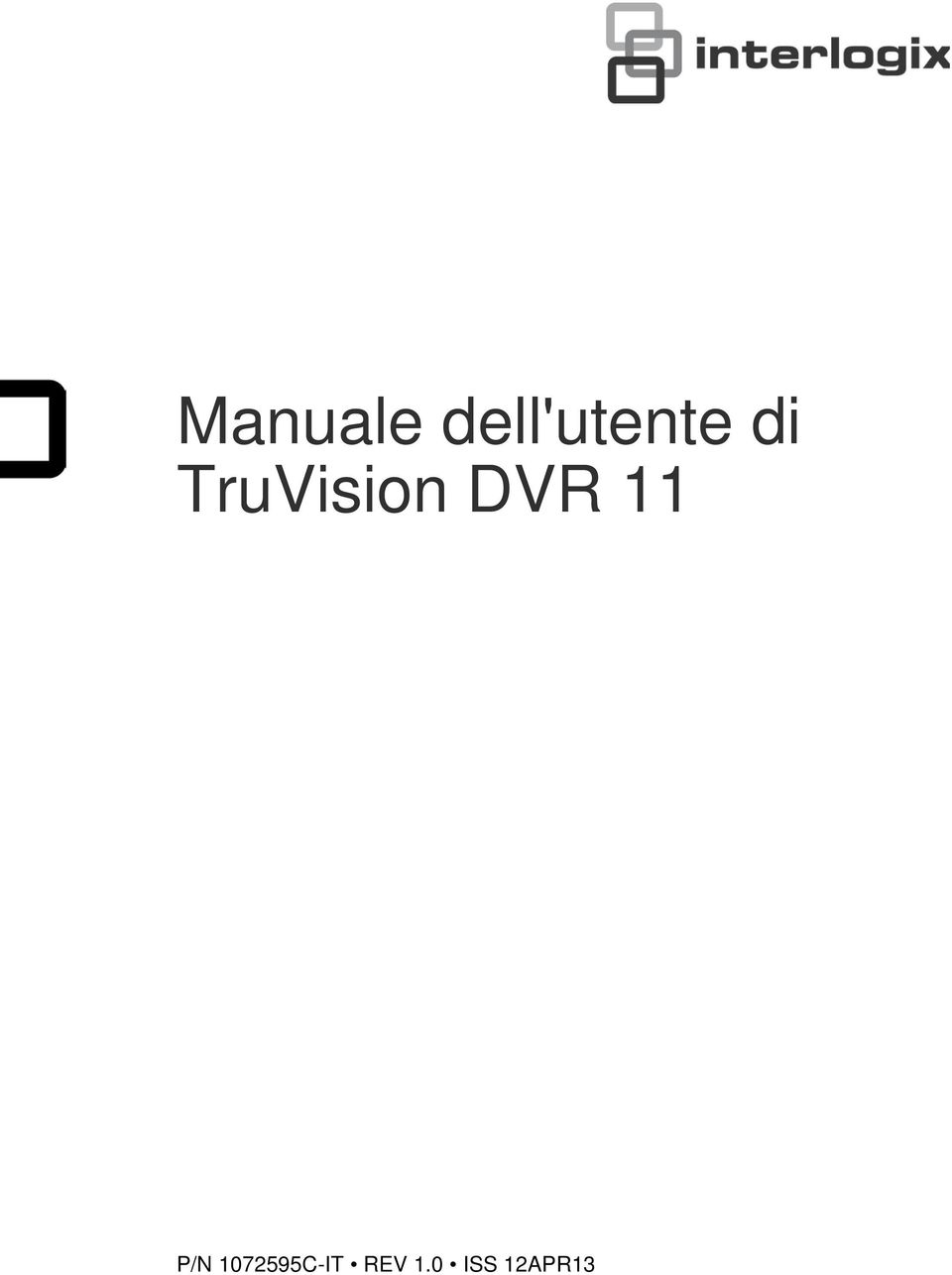 TruVision DVR 11