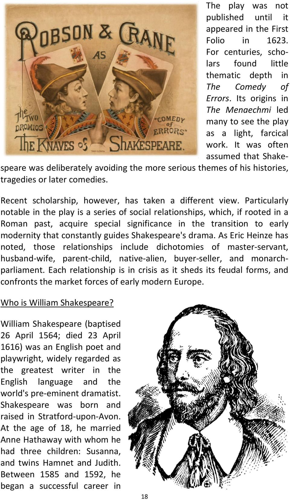 speare was deliberately avoiding the more serious themes of his histories, Recent scholarship, however, has taken a different view.