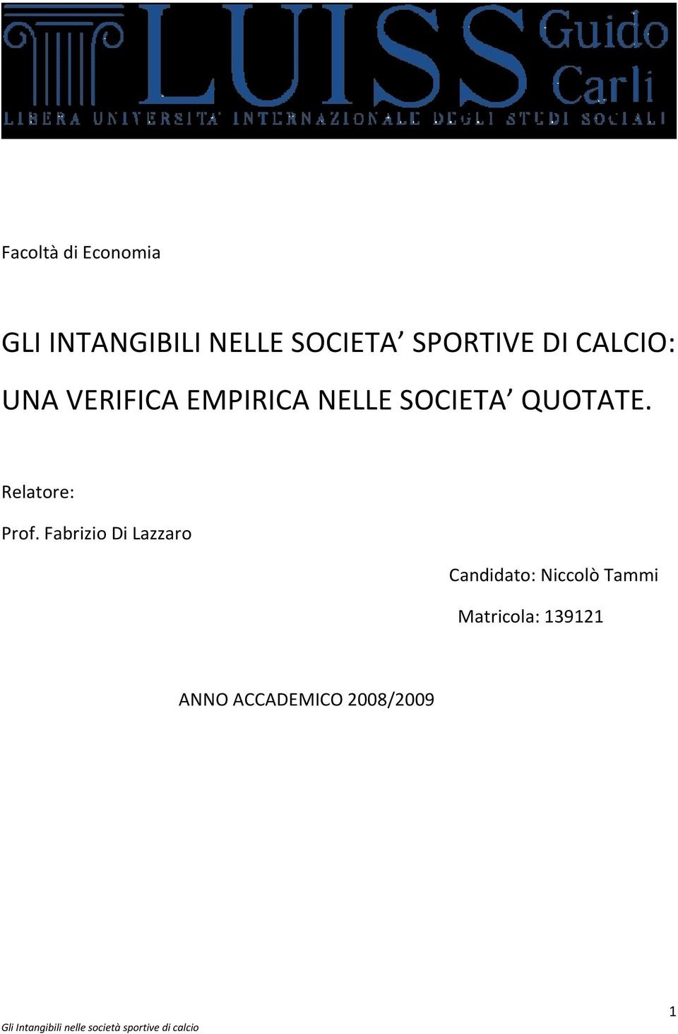 QUOTATE. Relatore: Prof.