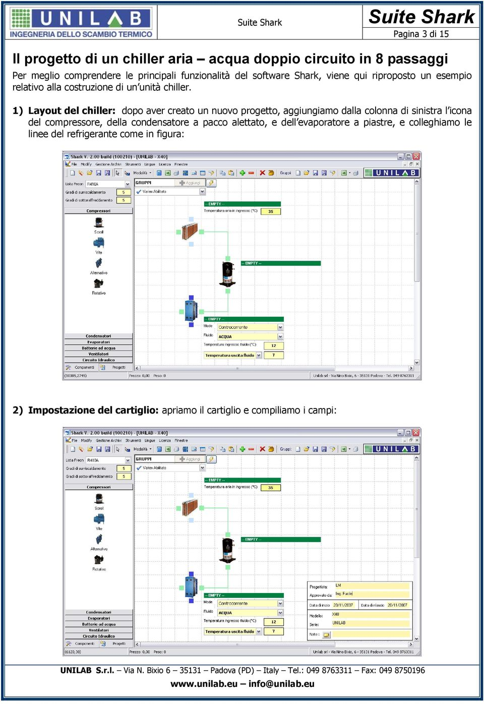 Suite shark shark software per la simulazione di for Come isolare le linee d acqua del pex