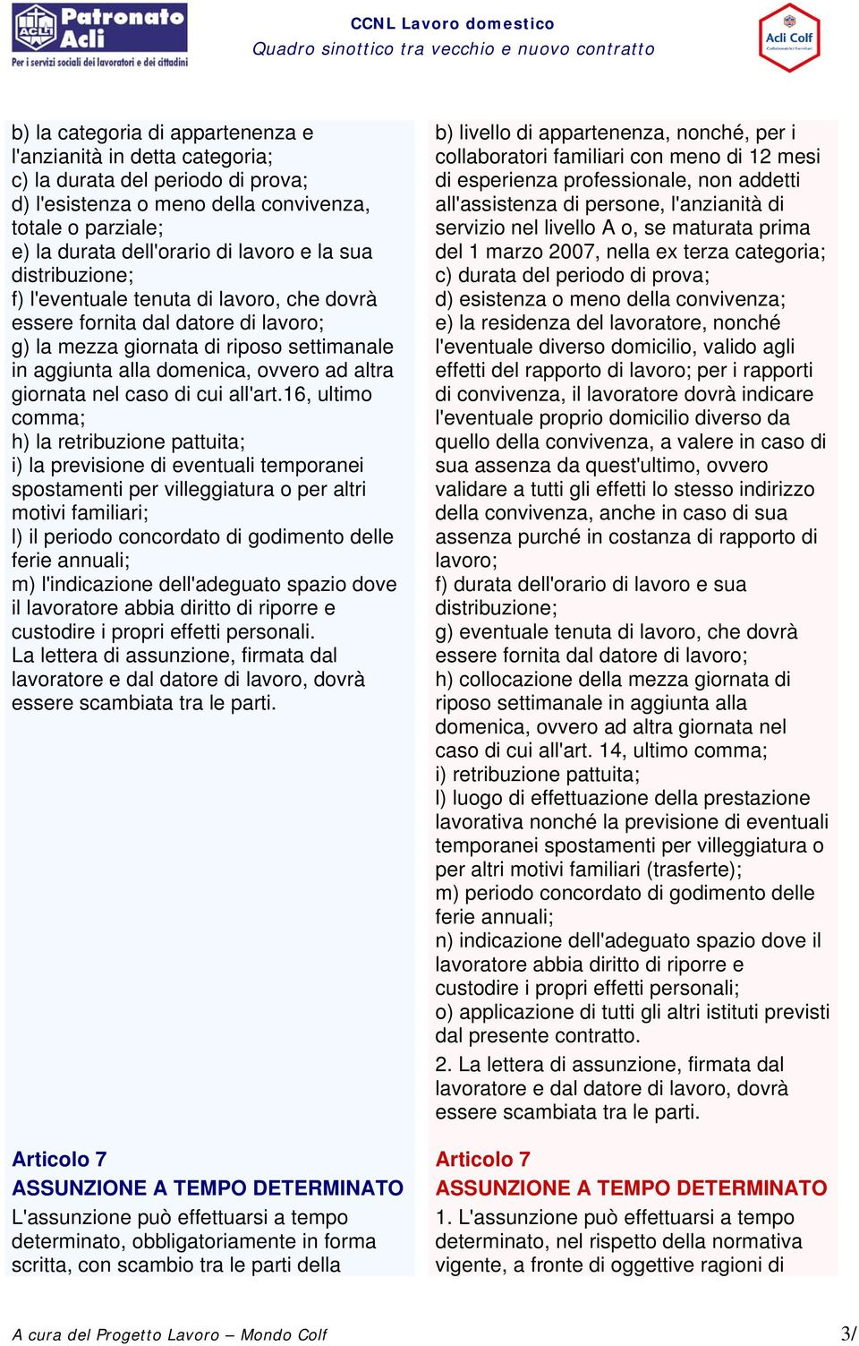 caso di cui all'art.