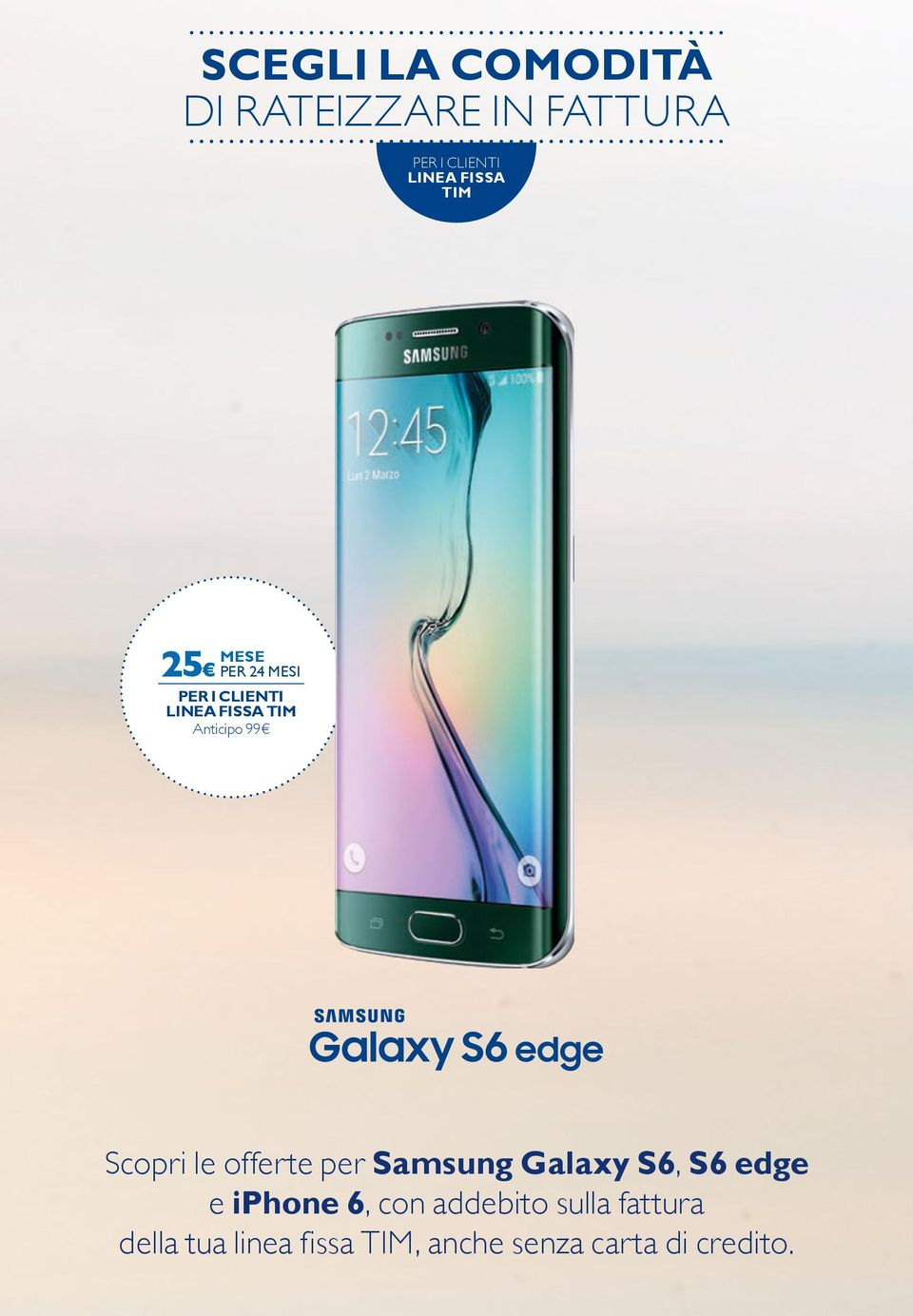 offerte per Samsung Galaxy S6, S6 edge e iphone 6, con