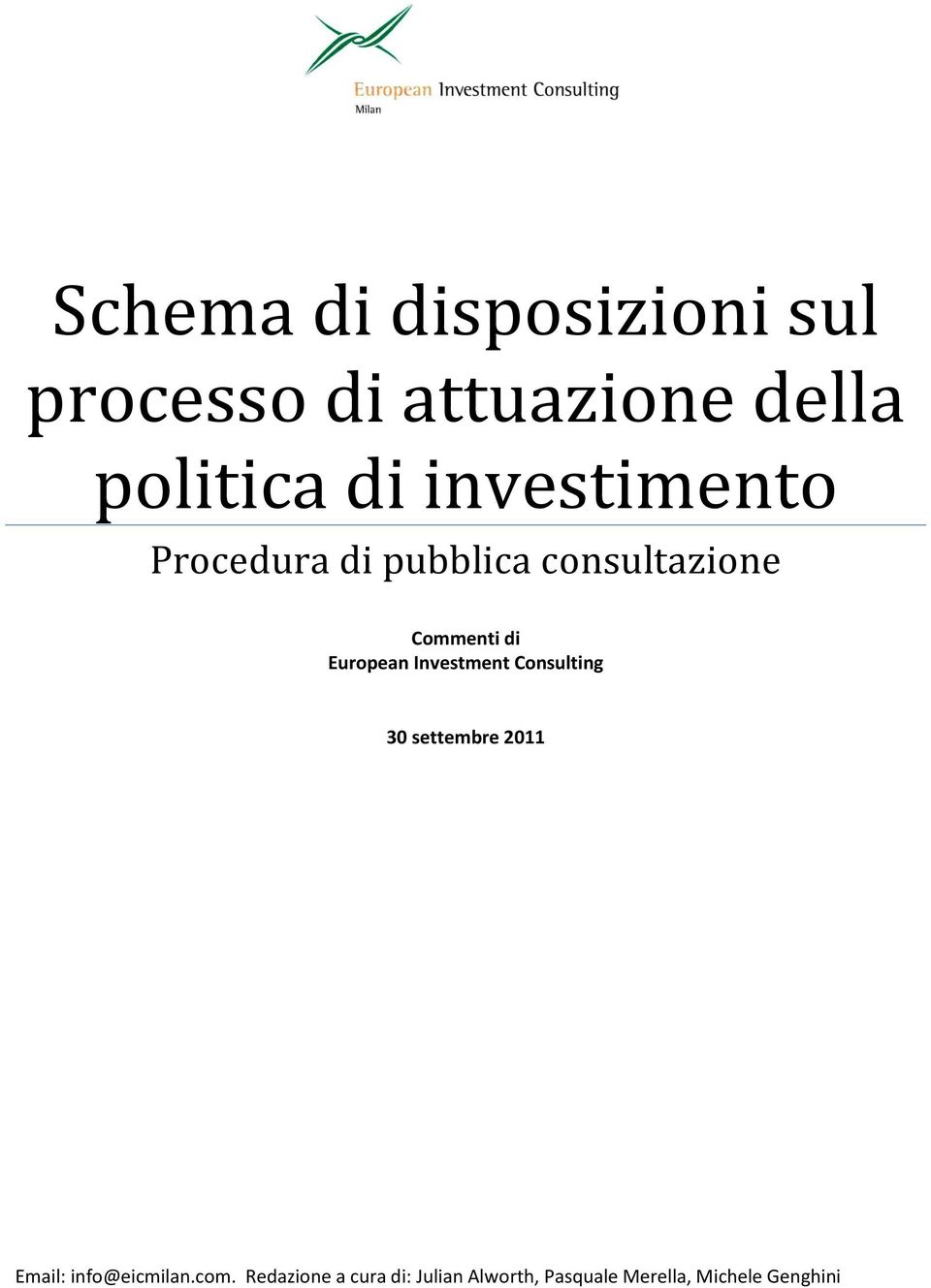 European Investment Consulting 30 settembre 2011 Email:
