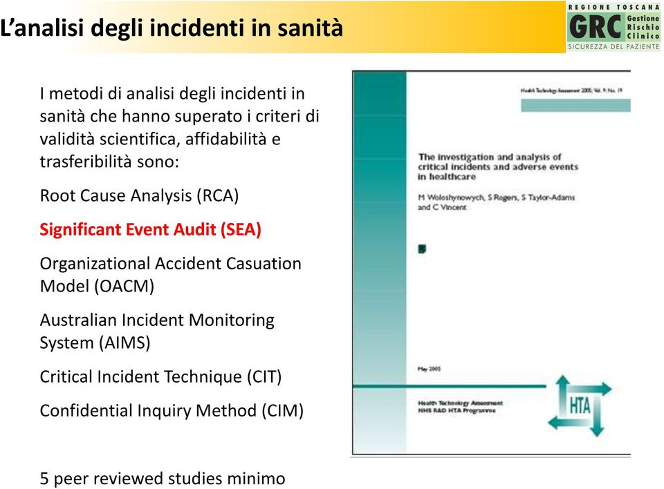Significant Event Audit (SEA) Organizational Accident Casuation Model (OACM) Australian Incident