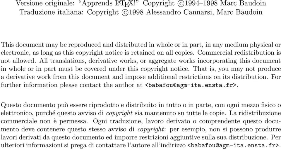 or electronic, as long as this copyright notice is retained on all copies. Commercial redistribution is not allowed.