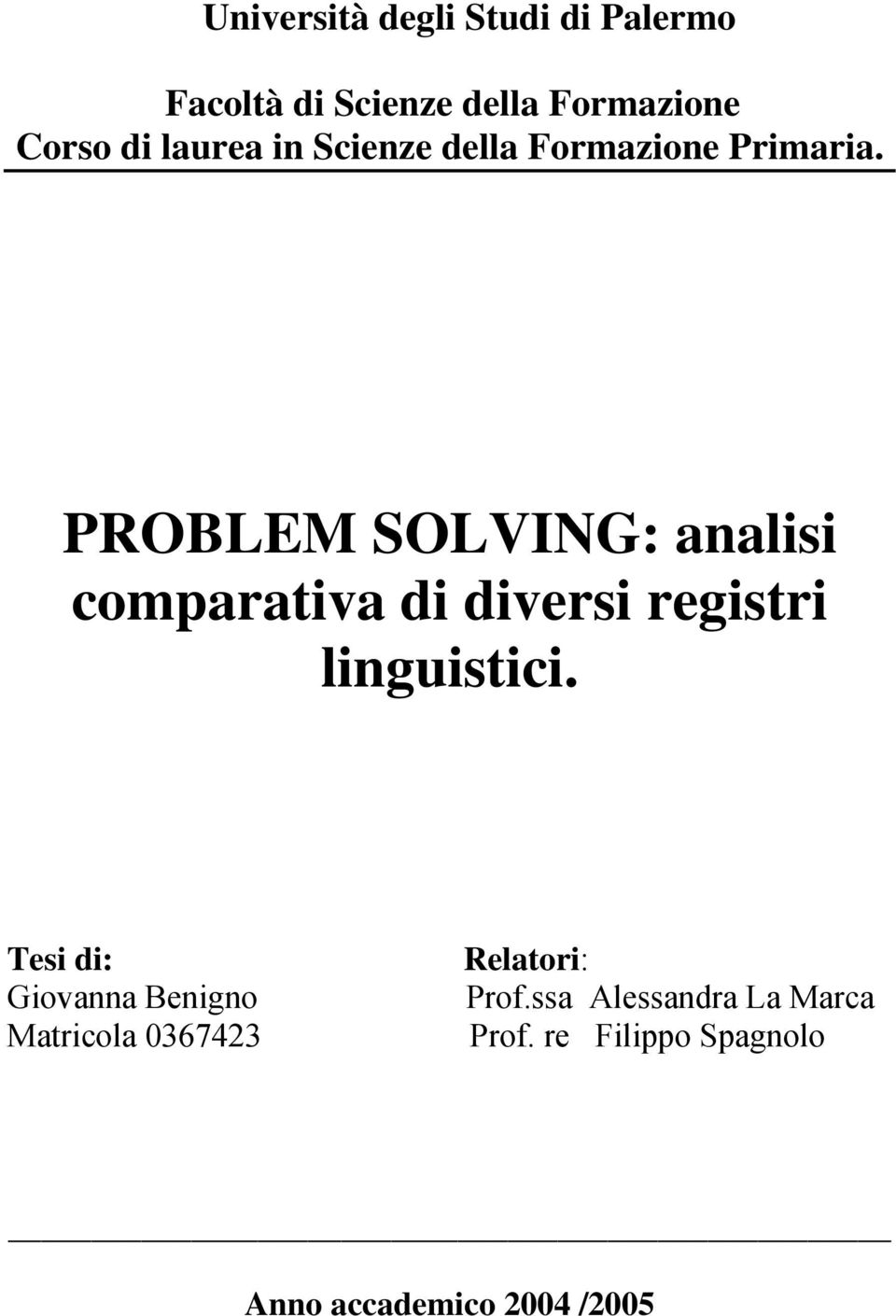 PROBLEM SOLVING: analisi comparativa di diversi registri linguistici.
