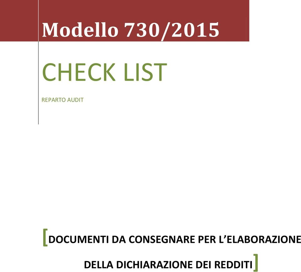 Modello 730 2015 check list reparto audit documenti da for Documenti per 730