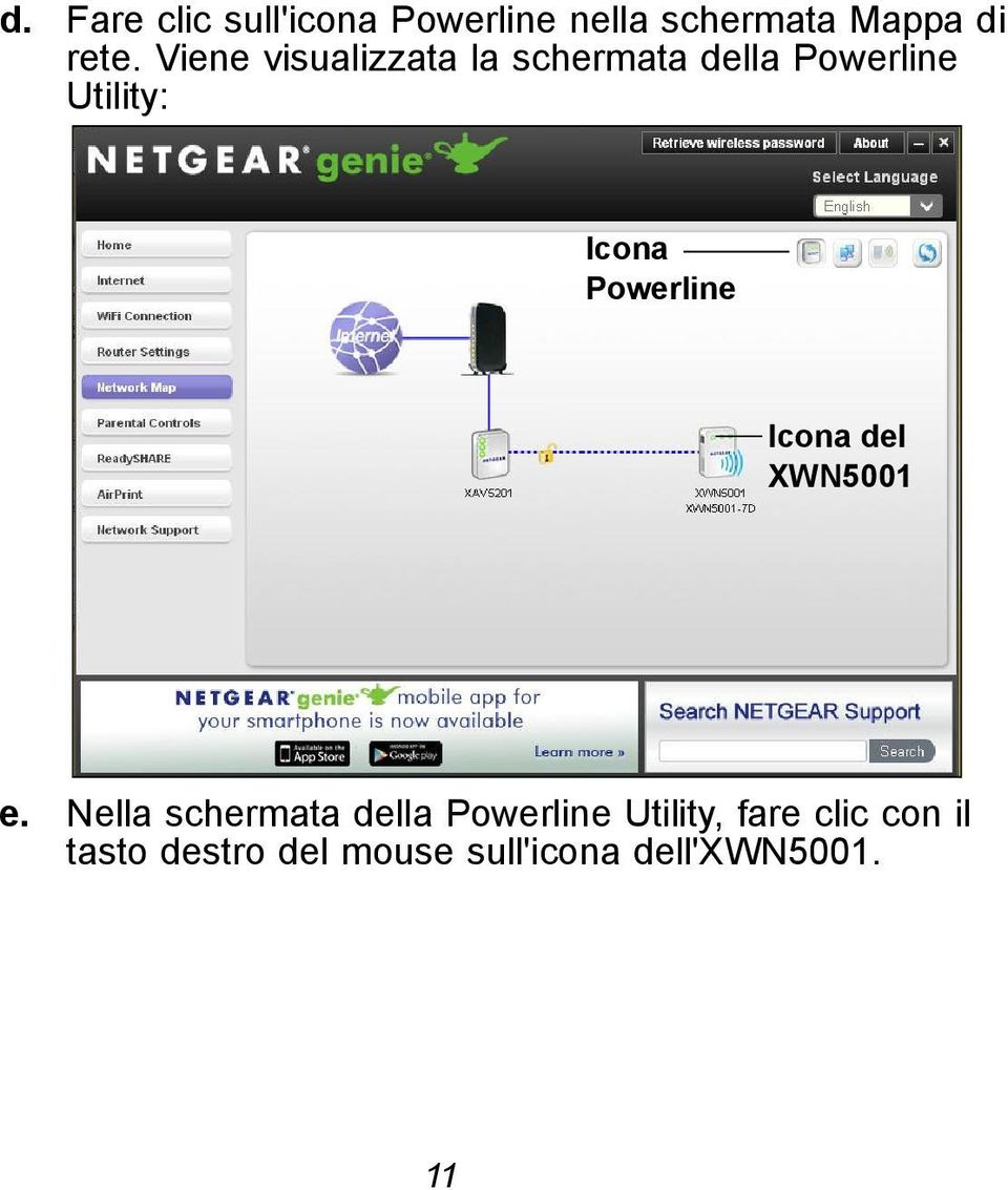 Powerline Icona del XWN5001 e.