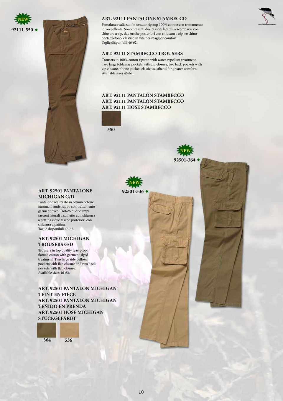 water-repellent treatment Two large foldaway pockets with zip closure, two back pockets with zip closure, phone pocket, elastic waistband for greater comfort Available sizes 46-62 ART 92111 PANTALON